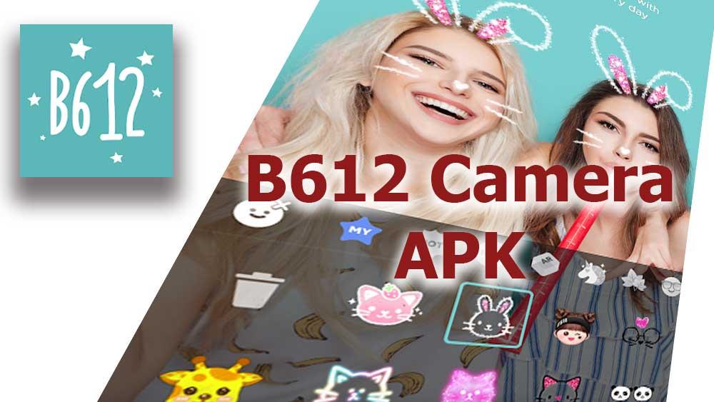 B612 Camera APK